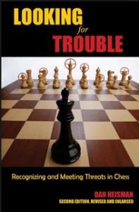 Looking for Trouble by Dan Heisman